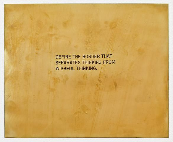 "Luis Camnitzer Define the border that separates thinking from wishful thinking. From the series ""The Assignment Books"" (2011)"