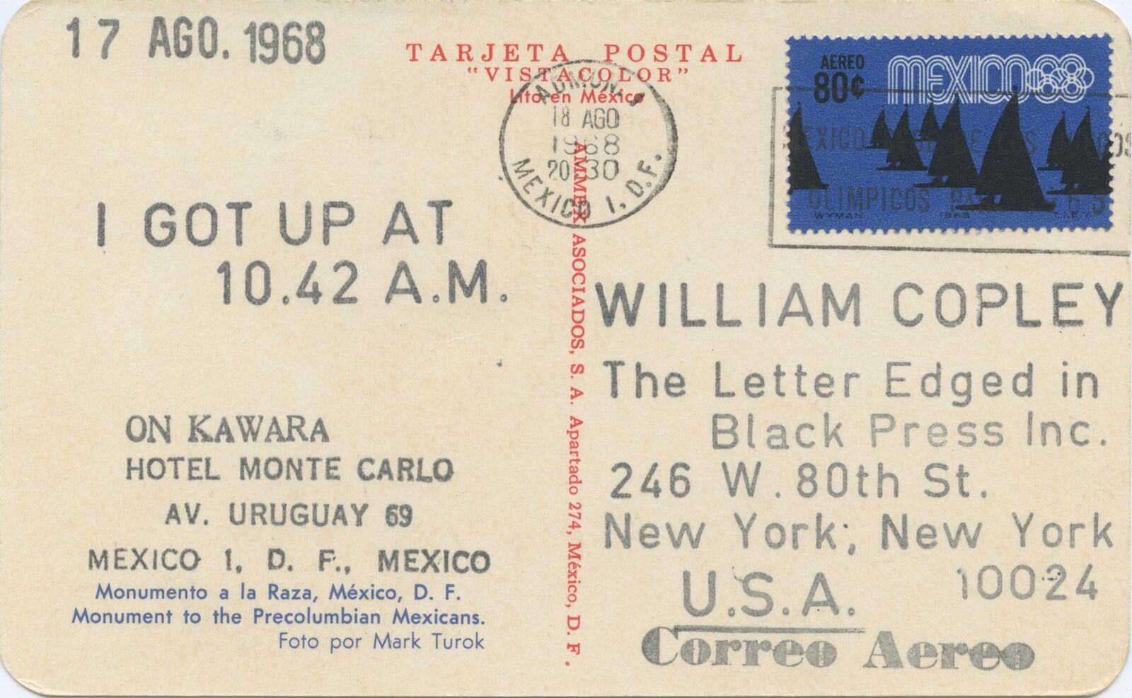 "On Kawara's project with the Letter Edged in Black Press, ""I Got Up,"" 1968."