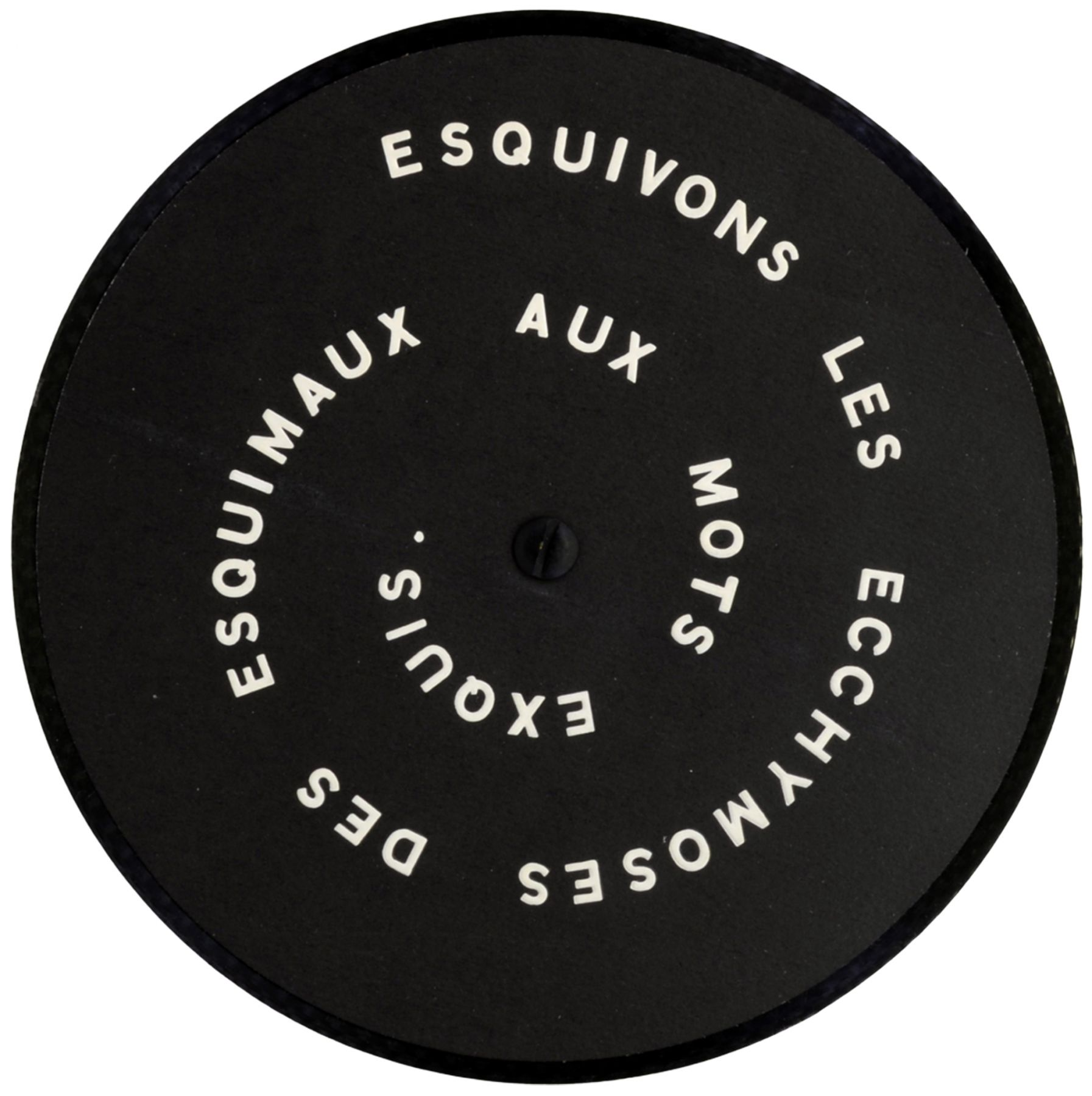 "The record that Marcel Duchamp produced with the Letter Edged in Black Press (""Esquivons les ecchymoses des esquimax aux mots exquis:), 1968. Copyright William N. Copley Estate. Courtesy of Alden Projects™"