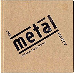 The Metal Party: Josiah McElheny