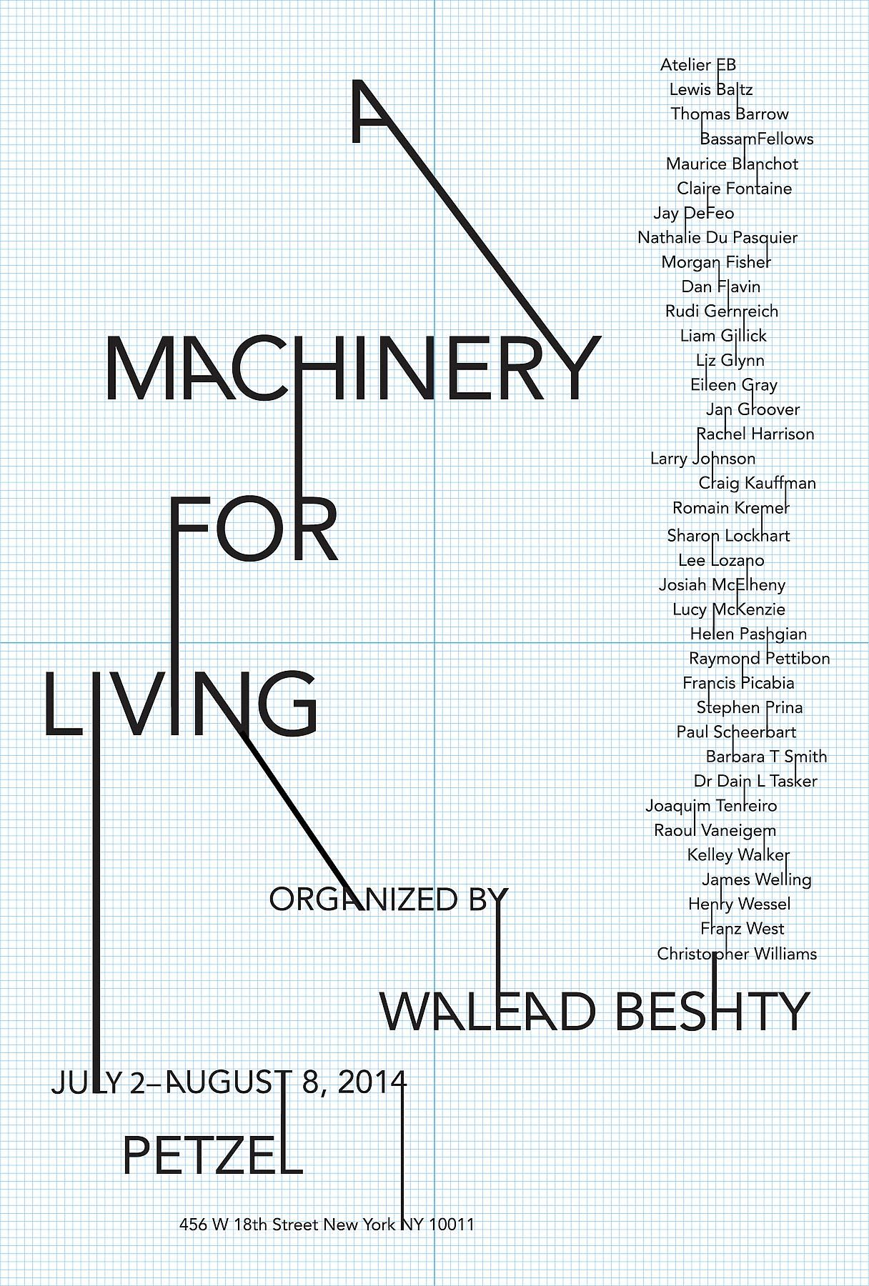 A Machinery for Living Organized by Walead Beshty