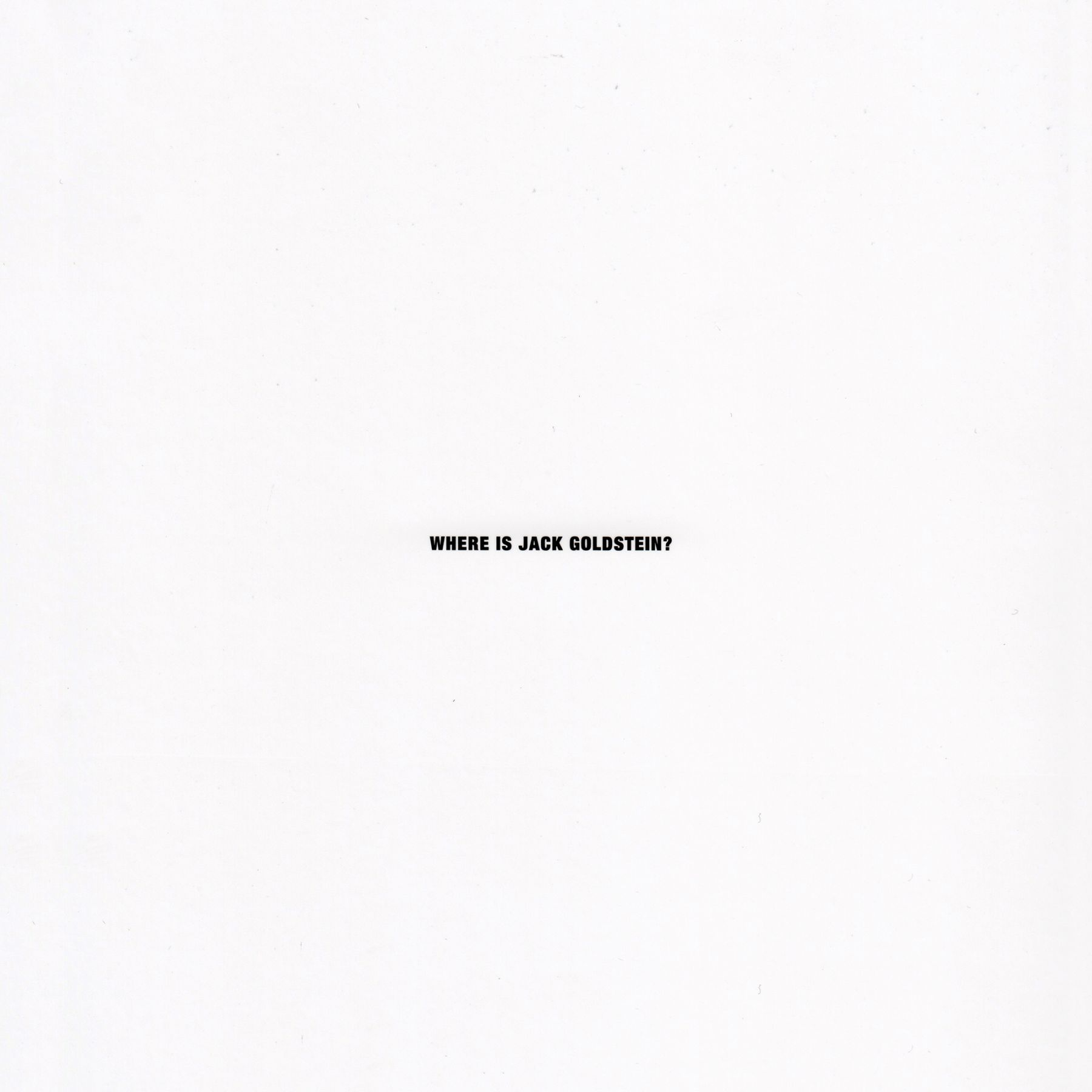 Cover of Where is Jack Goldstein?, published by Venus Over Manhattan, New York, 2012