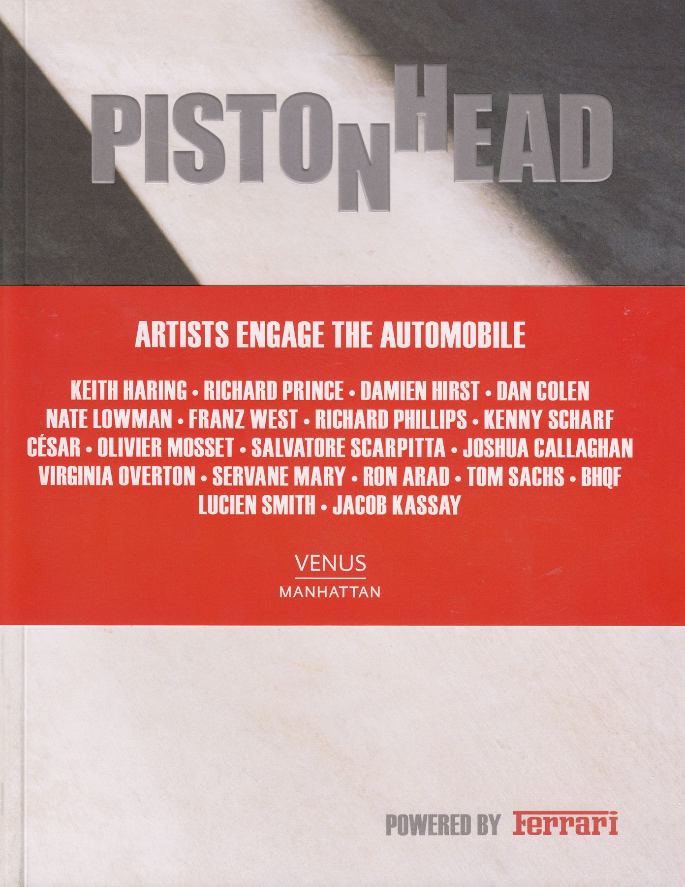 Cover of Piston Head: Artists Engage the Automobile, published by Venus Over Manhattan, New York, 2013