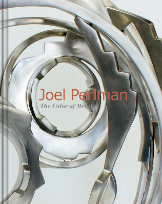 Joel Perlman: The Color of metal exhibition catalogue