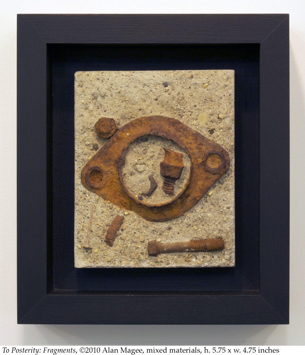 Alan Magee, To Posterity: Fragments, 2010, mixed media, 5.75 x 4.75 inches