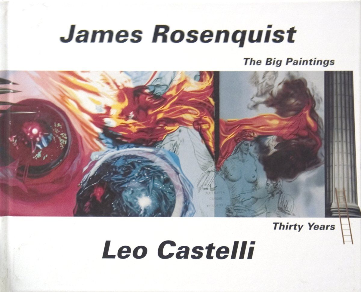 James Rosenquist: The Big Paintings
