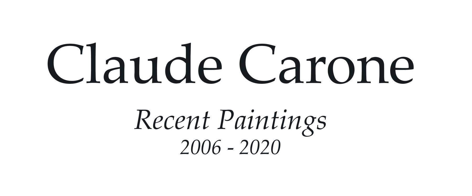 Claude Carone: Recent Paintings