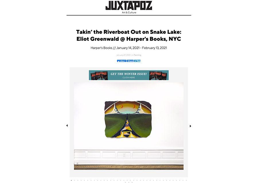 "Sasha Bogojev, ""Takin' the Riverboat Out on Snake Lake: Eliot Greenwald @ Harper's Books, NYC,"" Juxtapoz, January 27, 2021"