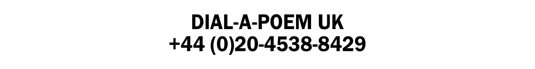 Dial-a-Poem UK +44 (0)20-4538-8429