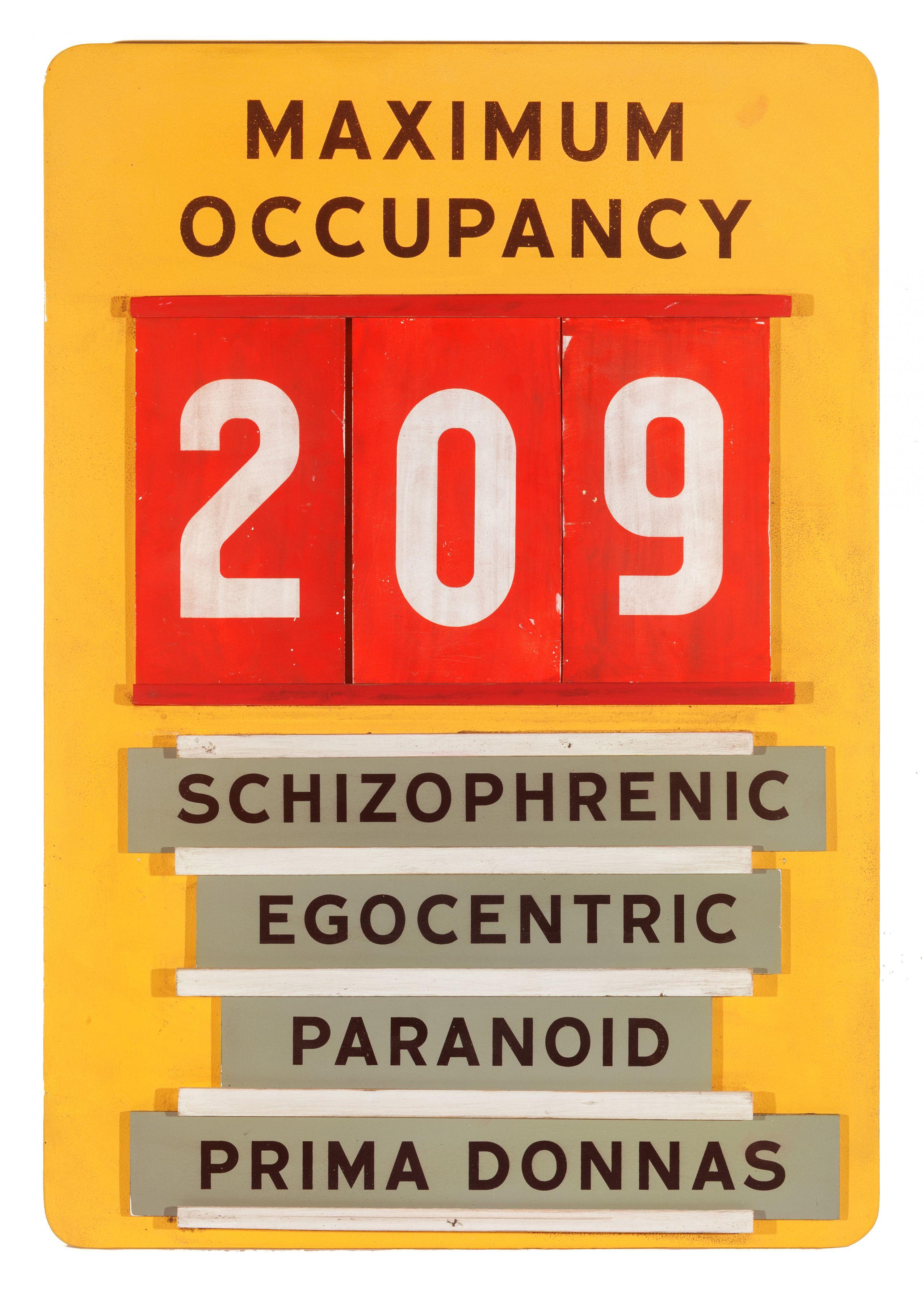 SKYLAR FEIN, Maximum Occupancy (workplace safety sign), 2019