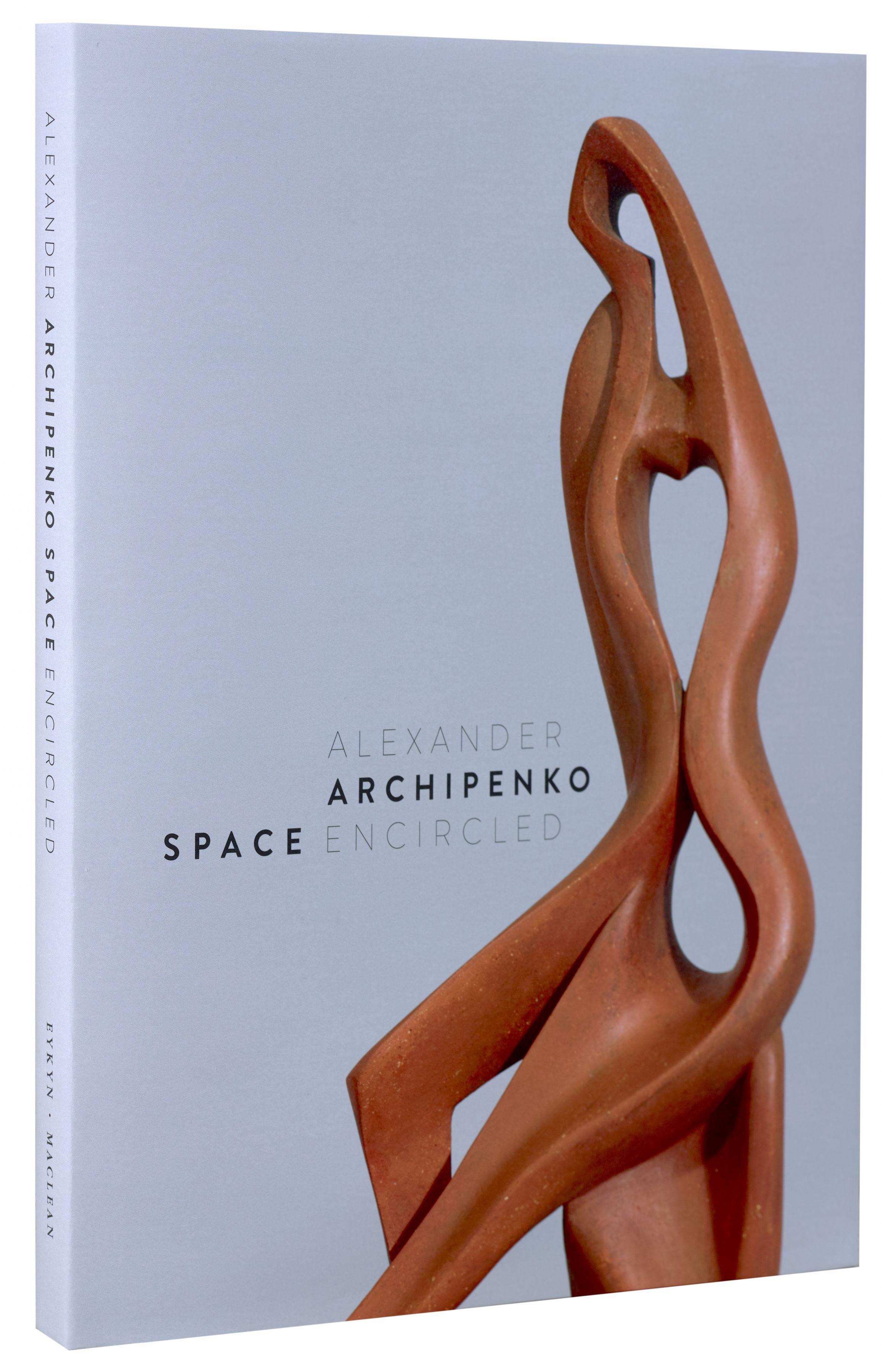 Alexander Archipenko: Space Encircled