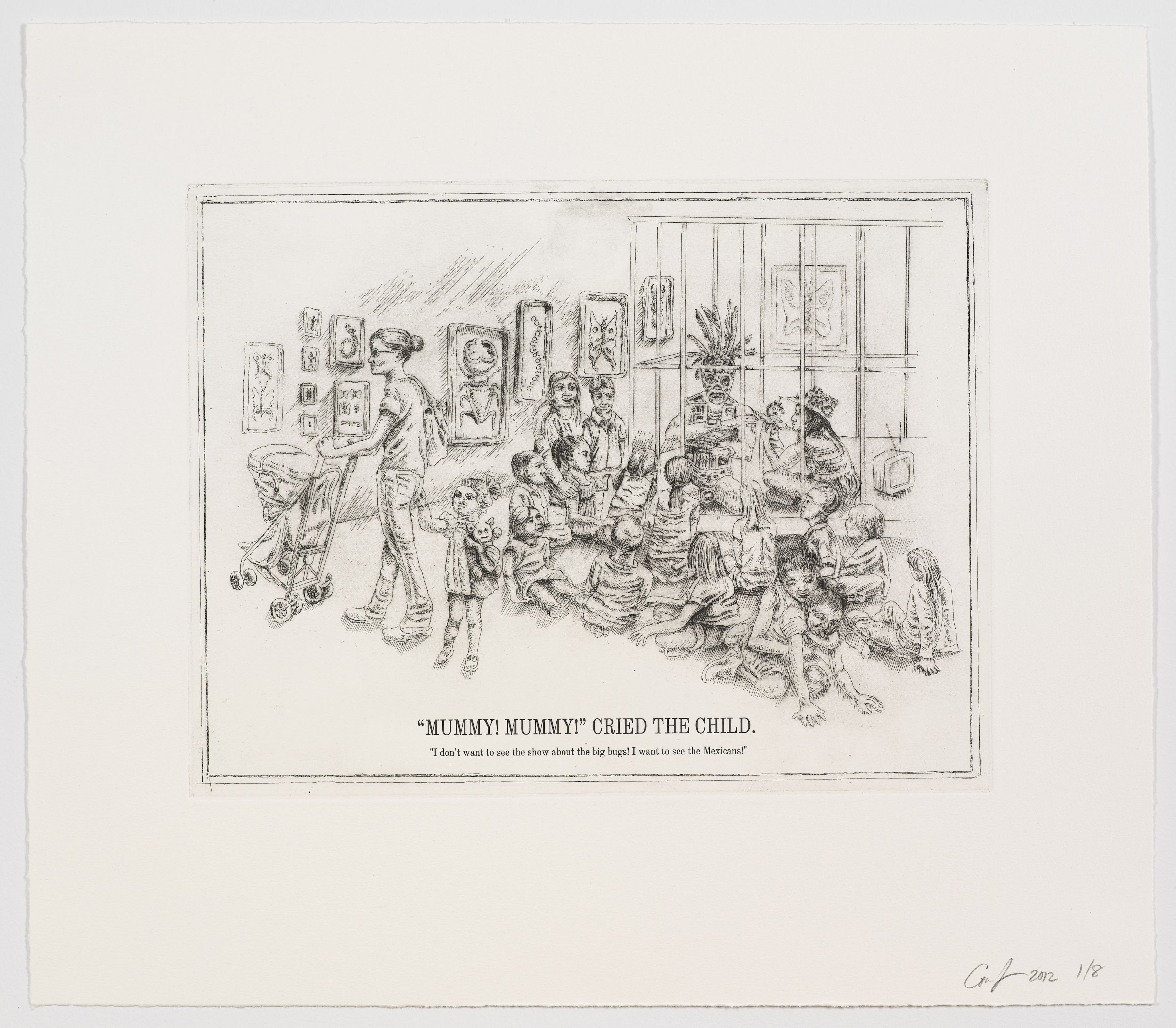 """The Undiscovered Amerindians:""""Mummy! Mummy!"""" Cried the Child,2012, Intaglio, engraving, and drypoint etching on paper,21h x 18.3w in (53.3h x 46.5w cm)"""
