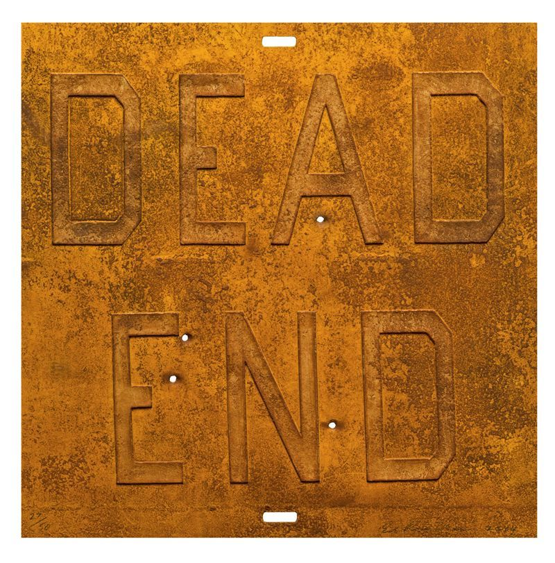 Ed Ruscha Rusty Signs - Dead End 2 , 2014 Mixografía®  print on handmade paper 24 x 24 inches 10, Edition 33 of 50