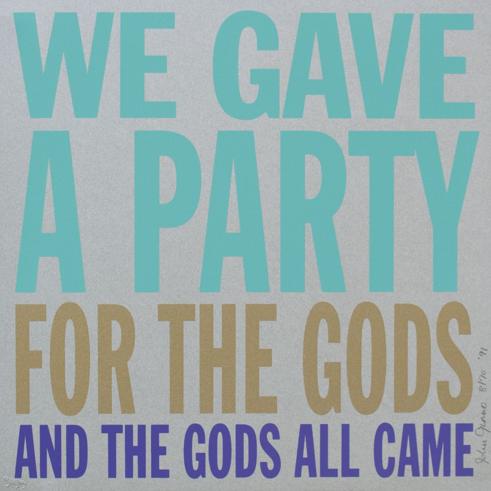 WE GAVE A PARTY FOR THE GODS AND THE GODS ALL CAME, 1991