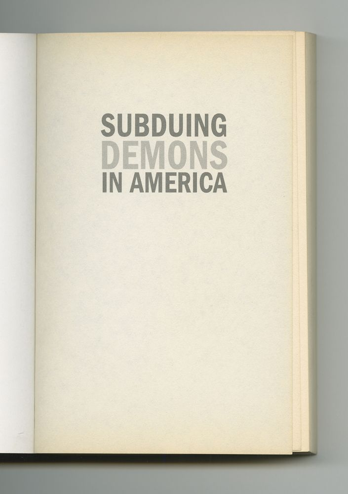 Subduing Demons in America, 2007 (2) – Half-title