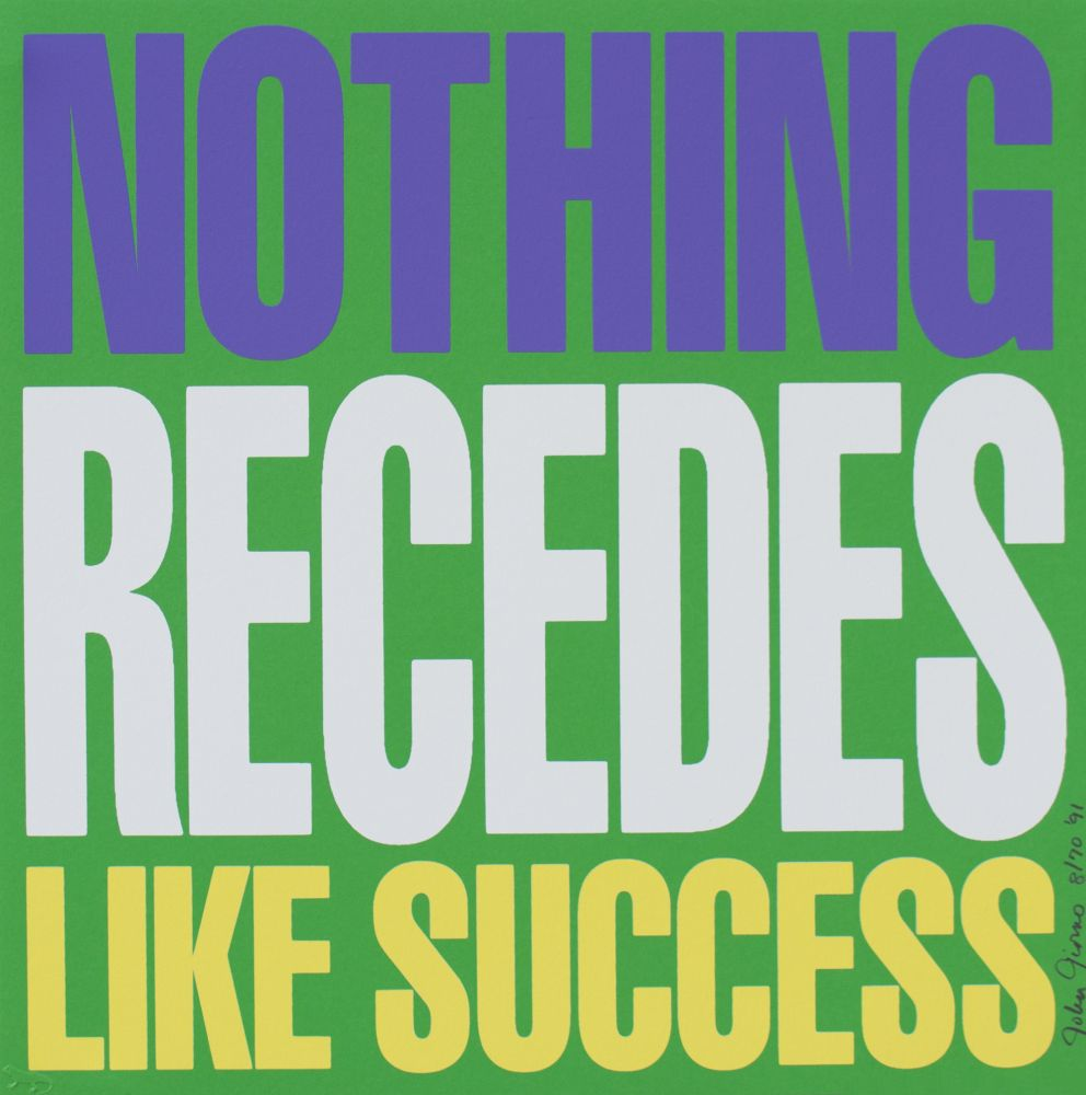 NOTHING RECEDES LIKE SUCCESS, 1991