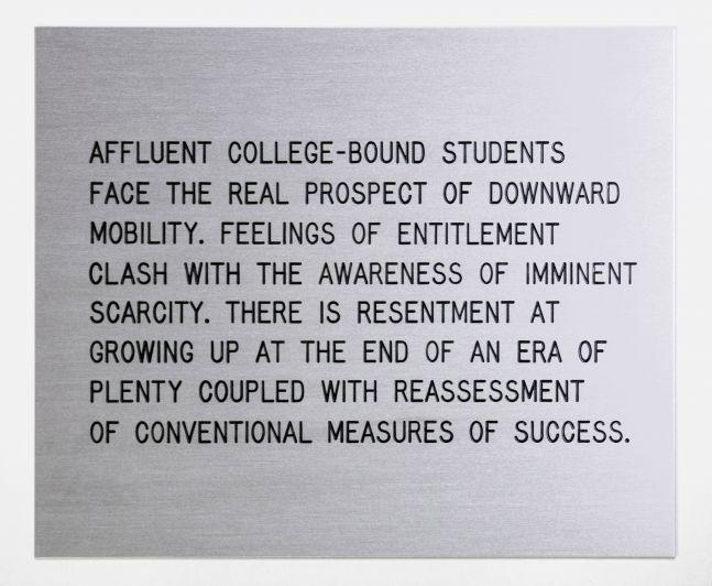Jenny Holzer Living: Affluent college-bound students...