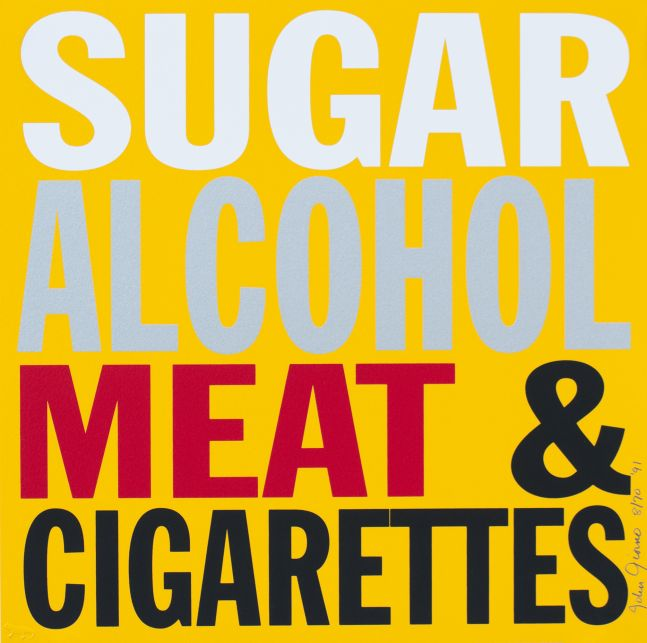 SUGAR, ALCOHOL, MEAT & CIGARETTES, 1991
