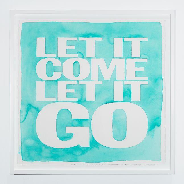 Let It Come Let It Go, 2019