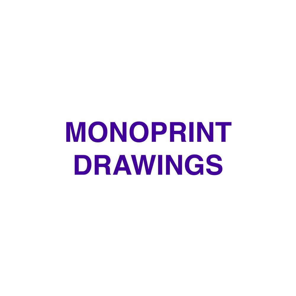 image that says monoprint drawings