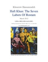 Khosrow Hassanzadeh: Haft Khan - The Seven Labors of Rostam Catalogue