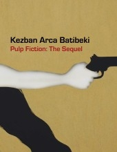 Kezban Arca batibeki: Pulp Fiction - The Sequel Catalogue
