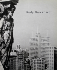 Rudy Burckhardt: New York Photographs