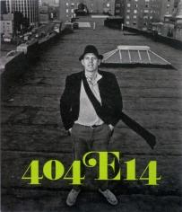 404 E 14th: Organized by Tom Burckhardt