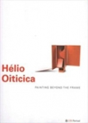 Hélio Oiticica: Painting Beyond The Frame