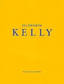 Ellsworth Kelly: The Paris Prints 1964 - 1965