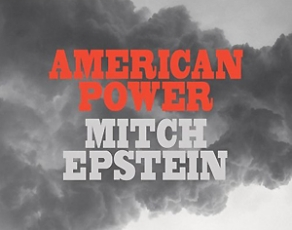 Mitch Epstein's American Power monograph released by Steidl