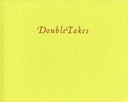 Susan Unterberg: Doubletakes