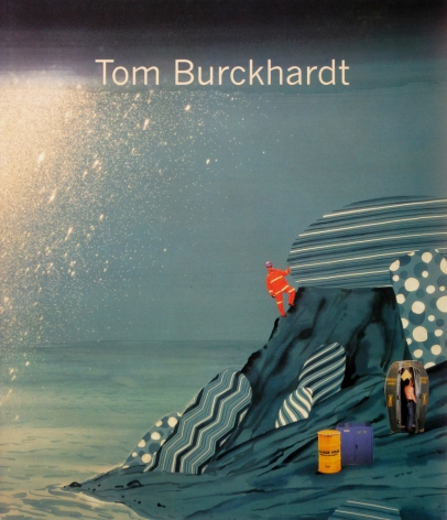 Tom Burckhardt: Paintings and Works on Paper