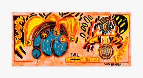 Judith Bernstein In Evil We Trust, 2017
