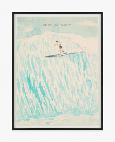 Raymond Pettibon No Title (What more could…)