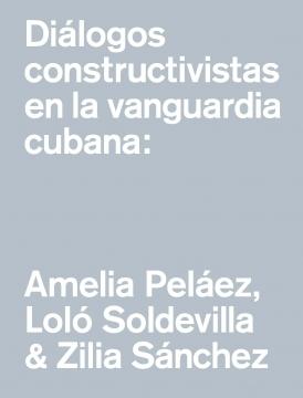Diálogos constructivistas en la vanguardia cubana