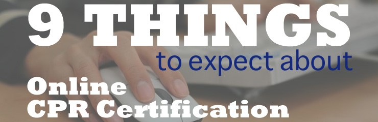 Nine Things You Should Expect From Your Online CPR Certification ...