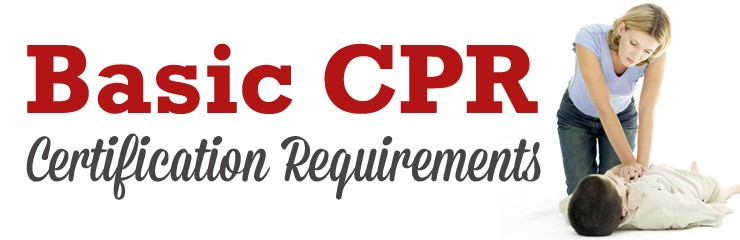 CPR Certification Requirements | AHA BLS Training | CPR Certified