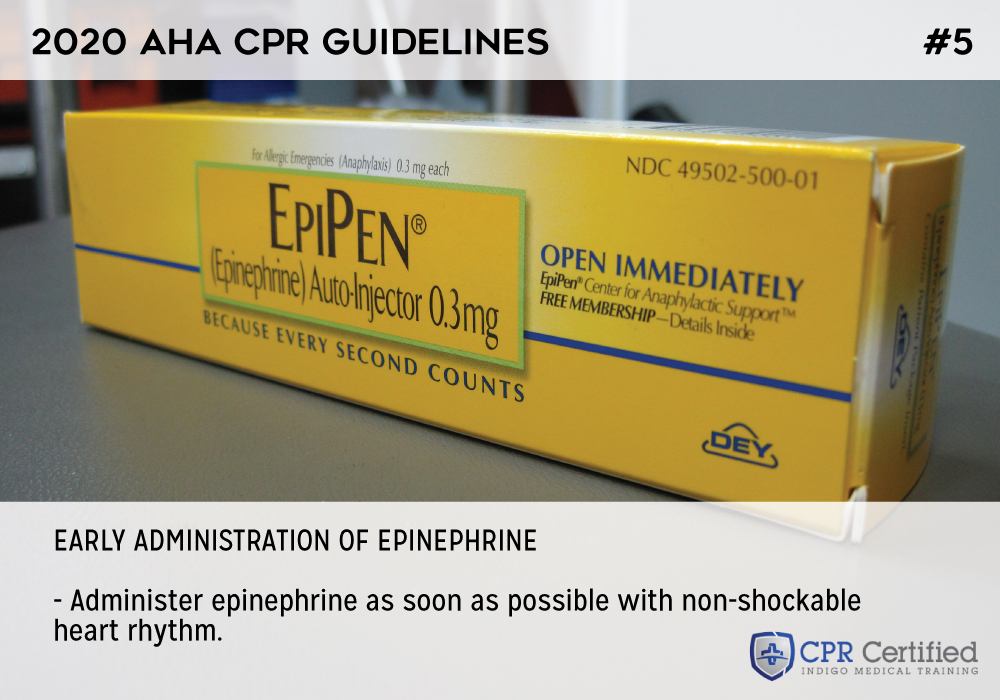 Early administration of epinephrine - 2020 AHA Guidelines CPRCertified