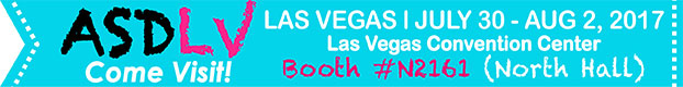 Visit our booth at the AMD/ASD trade show in Las Vegas from Jul 30- August 2, 2017 - Booth N2161 (North Hall)