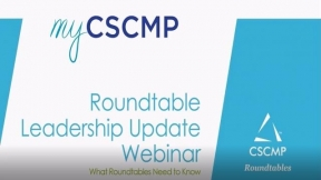 CSCMP Roundtable Leadership Update Webinar