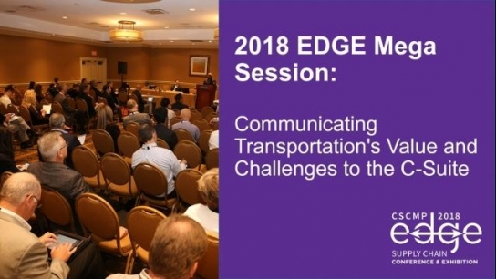 2018 EDGE Mega Session: Communicating Transportation's Value and Challenges to the C-Suite