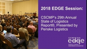 EDGE 2018 Session: CSCMP's 29th Annual State of Logistics Report®, Presented by Penske Logistics