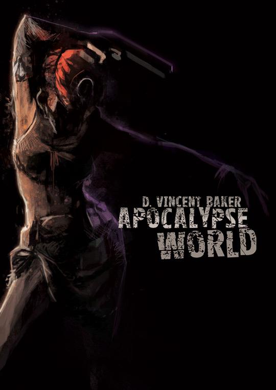 Community Forums: Apocalypse World - Monday, 10/14, 7 pm Eastern