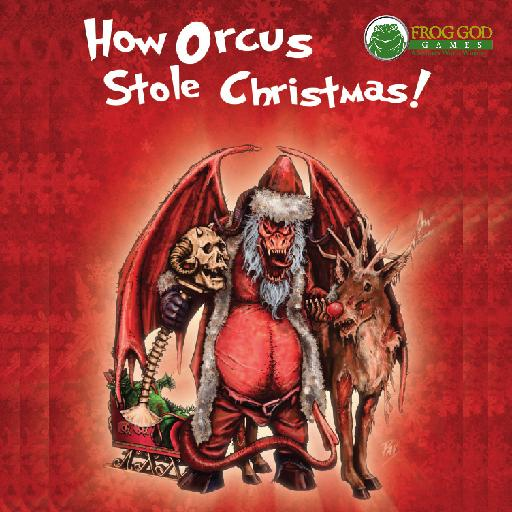 How Orcus Stole Christmas