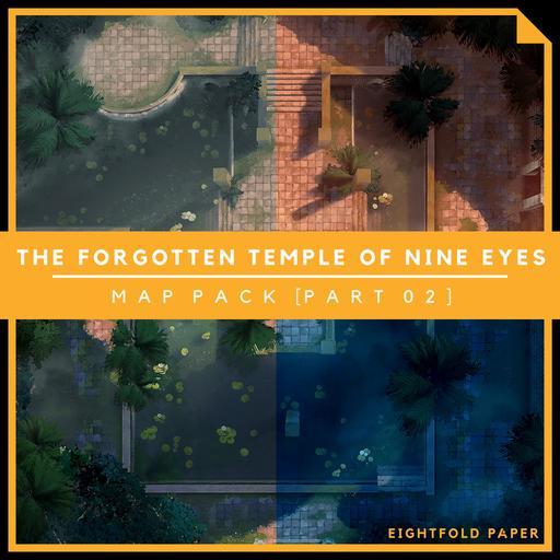 The Forgotten Temple of Nine Eyes [Part 2] - Battlemap