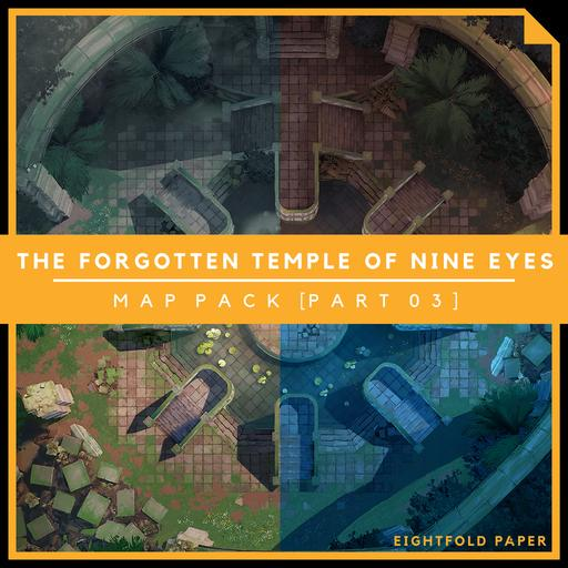 The Forgotten Temple of Nine Eyes [Part 3] - Battlemap