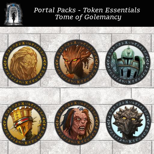 Portal Packs - Token Essentials - Tome of Golemancy