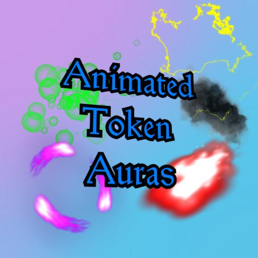 Animated Token Auras