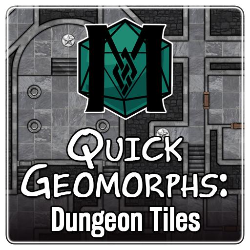 Quick Geomorphs: Dungeon